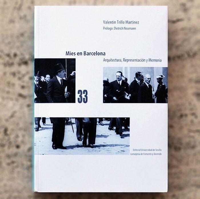 mies-en-barcelona-arquitectura-representacion-y-memoria