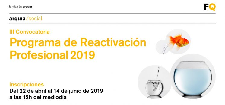 Fundación Arquia y COAS lanzan, por segundo año consecutivo, el Programa de Reactivación Profesional