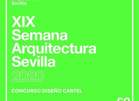 CONCURSO CARTEL XIX SEMANA DE LA ARQUITECTURA SEVILLA 2020