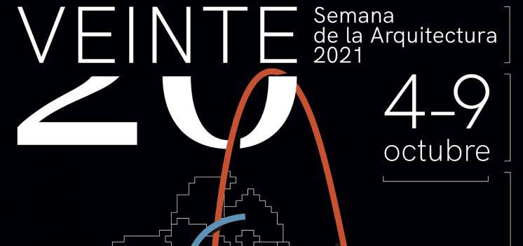 """Programación de la XX Semana de la Arquitectura del COASevilla: """"VEINTE"""""""